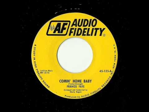 Frances Faye - Comin' Home Baby (Audio Fidelity)
