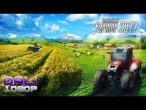 Professional Farmer 2017 PC Gameplay 60fps 1080p