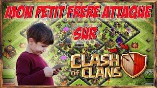 [EPIC] Mon petit frère attaque sur Clash of Clans !