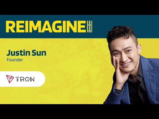REIMAGINE 2020 v2.0 - Justin Sun - TRON - Can TRON Get A Slice Of DeFi