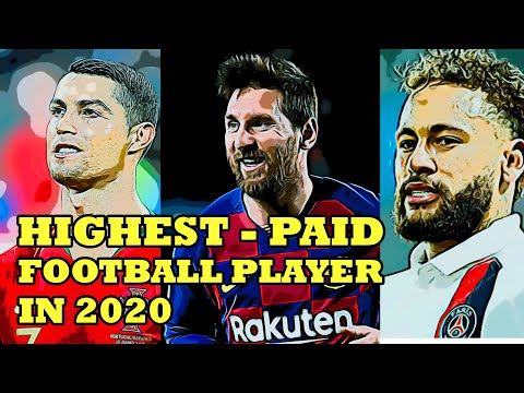 Who Are the Best Paid Football Stars in 2020? Lionel Messi, Cristiano Ronaldo, or Neymar is on top?