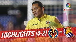 Resumen de Villarreal CF vs Real Sociedad (4-2)