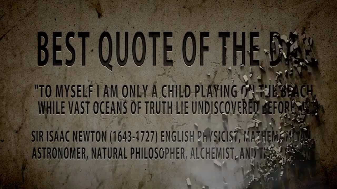 Isaac Newton A Child On The Beach Is The Best Quote Of The Isaac Newton A