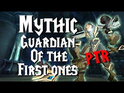 Mythic Guardian of the first ones - 9.1 PTR | Sanctum of Domination |