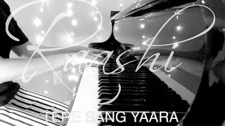 Tere Sang Yaara   Rustom - Piano Cover by Raashi Kulkarni