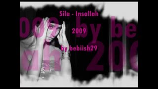 Sila - Insallah -   2009 [BEBiiSH29]