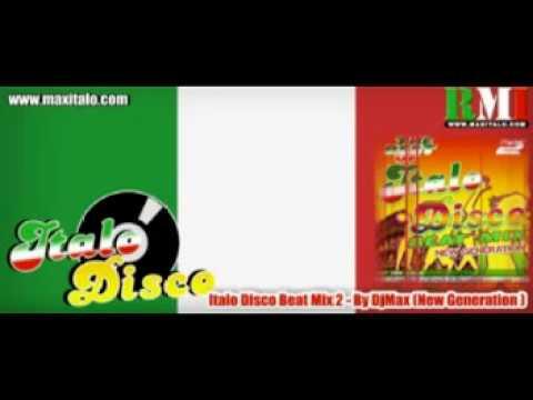 Dj Max   ITALO DISCO BEAT MIX 2 New Generation