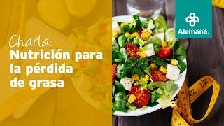 Charla: Nutrición para la pérdida de grasa   Clínica Alemana