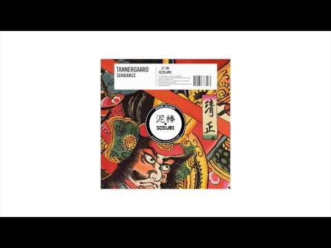 Tannergaard - Sundance [Sosumi Records]