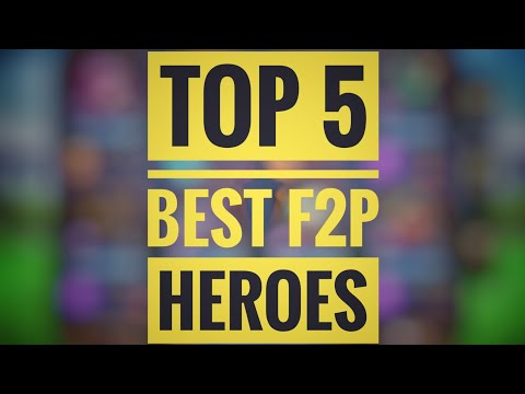 Top 5 Best F2P Heroes! - Lords Mobile