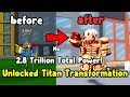 I Got Titan Transformation! Reached 3 Trillion Total Power! - Anime Fighting Simulator