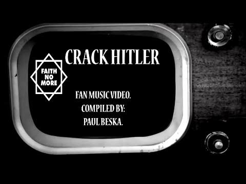 FAITH NO MORE. Crack Hitler.