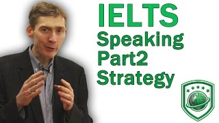IELTS Speaking Part 2 - How to get a high score