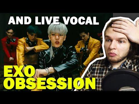 EXO 엑소 'Obsession' MV AND EXO VOCAL KINGS REACTION   РЕАКЦИЯ НА EXO от ПРОФ. ВОКАЛИСТА