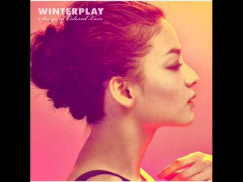 Winterplay - I need to be in love