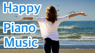 6 HOURS of Happy Piano Music Instrumental Love Songs / Best Relaxing Piano Music