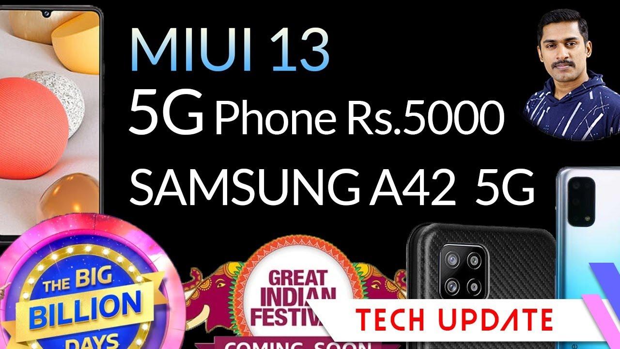 5000 രൂപയ്ക്കും5Gഫോണുകൾ വരാറായി/Samsung A42/MIUI 13/Amazon Flipkart offers/Realme Q2/PocoX3 Saledate