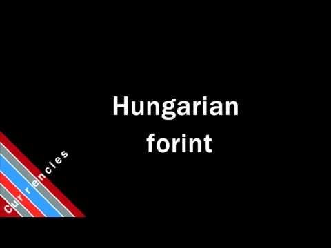 How to Pronounce Hungarian forint