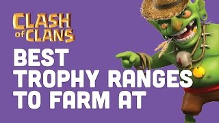 Clash of Clans - Best Trophy Range for Farming