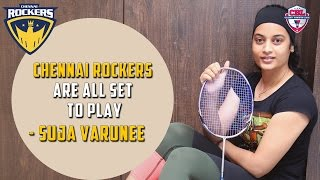 Chennai Rockers are all set to play - Suja Varunee
