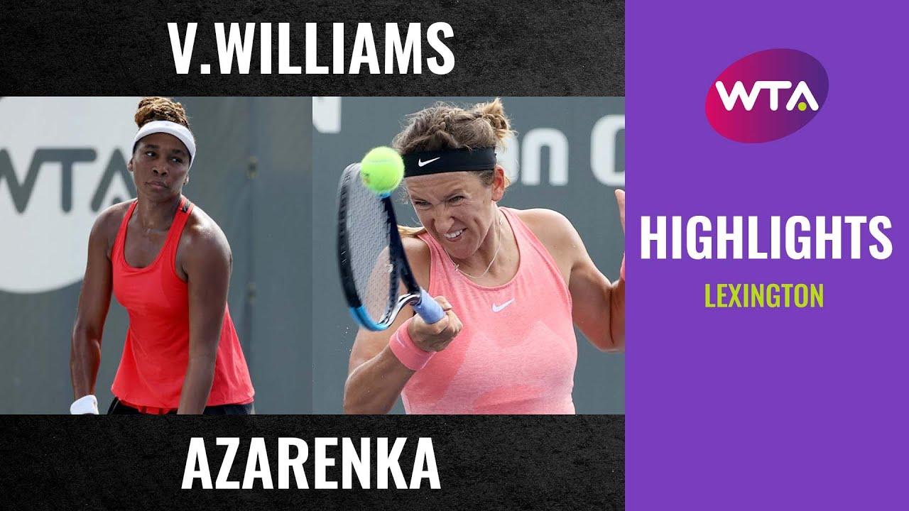 Download Venus Williams vs. Victoria Azarenka   2020 Lexington First Round   WTA Highlights
