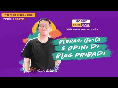 berbagi-cerita-&-opini-di-blog-pribadi-|-hobby-live-class-#indonesiatetapbelajar