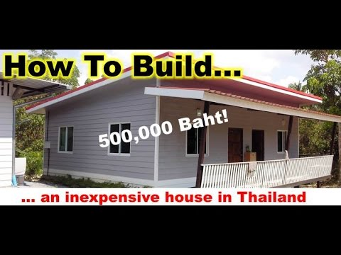 Building a cheap house in thailand youtube for Cheapest way to roof a house
