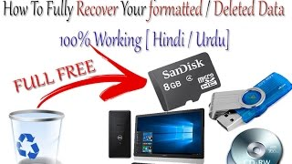 How To Fully Recover Your formatted / Deleted Data | 100% Working [ Hindi / Urdu]