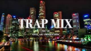 Best Trap Mix 2017 - DJ XII