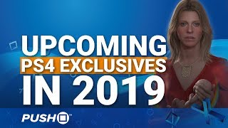 Upcoming Ps4 Exclusives: Which Will Release In 2019? | Playstation 4