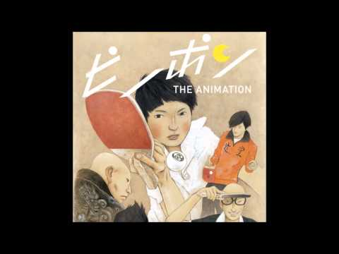 Ping Pong The Animation OST 05 Katase High School Ping Pong Club HD