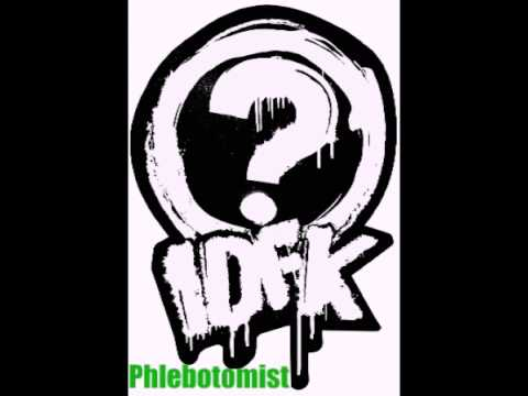 Holler Productions- IDFK- Phlebotomist