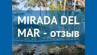 MIRADA DEL MAR 5* Турция Кемер отзывы – отель МИРАДА ДЕЛЬ МАР 5* Кемер отзывы видео