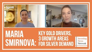 Maria Smirnova: Key Gold Drivers, 3 Growth Areas for Silver Demand