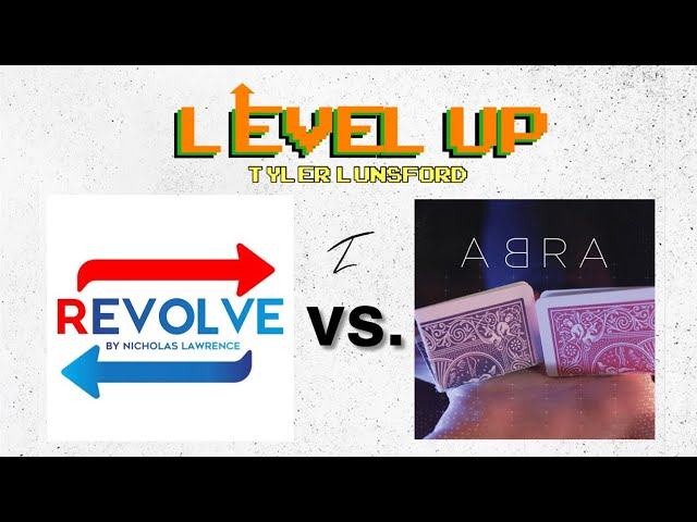 REVOLVE by Nicholas Lawrence vs. ABRA by Jordan Victoria - LEVEL UP (Ep. 2)