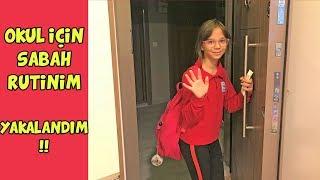 OKUL İÇİN SABAH RUTİNİM 2018 | YAKALANDIM !! - Morning Routine for School - Eğlenceli Çocuk Videosu