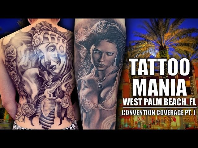 Tattoo Mania West Palm Beach pt. 1 of 3