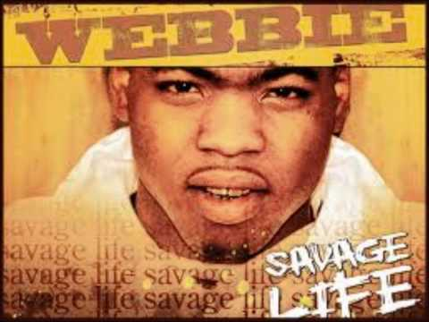 Webbie Come Here ft Mannie Fresh Savage Life