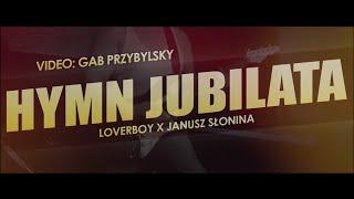 LOVERBOY X JANUSZ SŁONINA - Hymn Jubilata / ver. DISCO (Video)