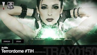 AniMe - Terrordome #TiH - Traxtorm 0150 [HARDCORE]