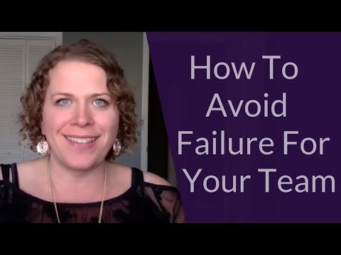 How To Avoid Failure For Your Team