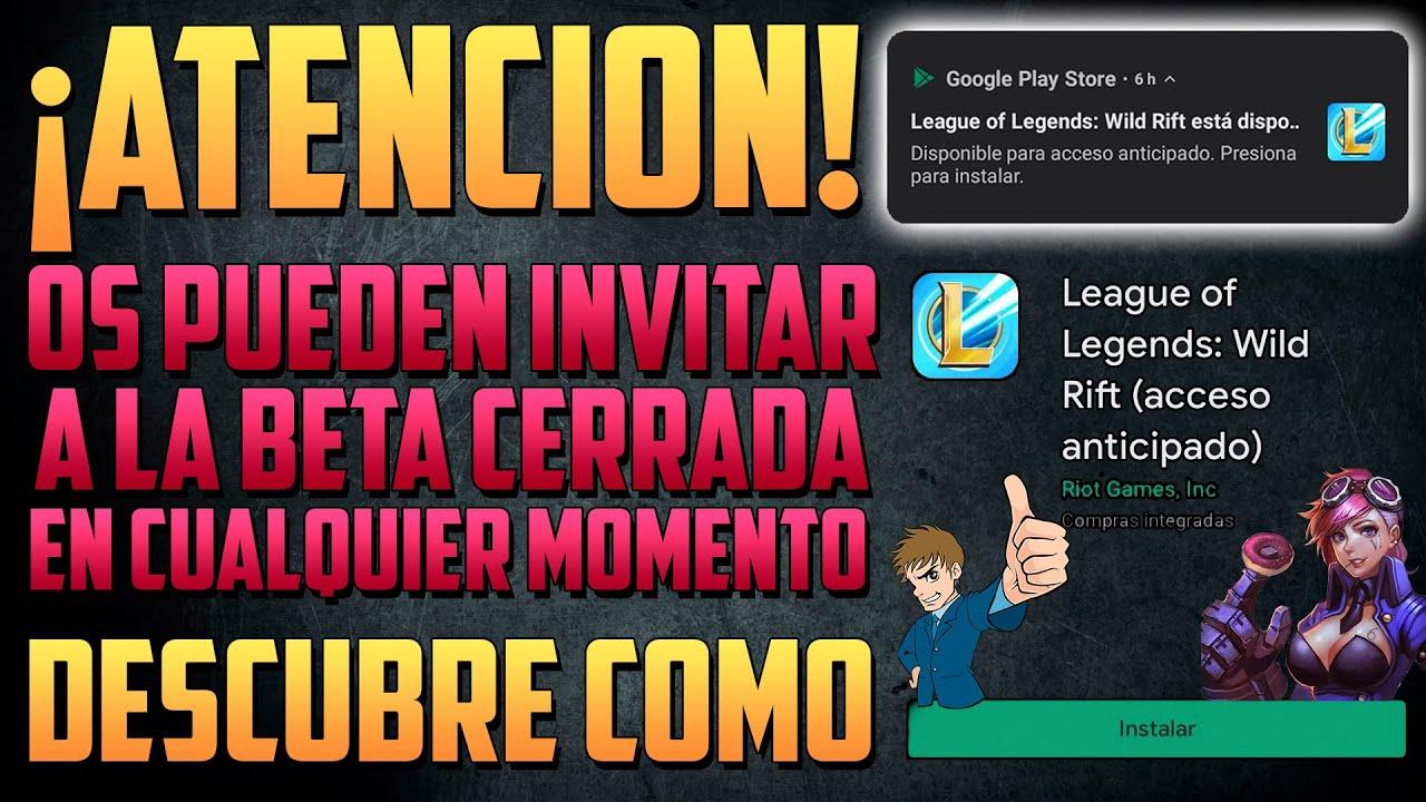 ¡ATENCION! OS PUEDEN INVITAR A LA BETA CERRADA DE WILD RIFT EN CUALQUIER MOMENTO