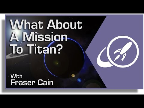 What About a Mission to Titan? It
