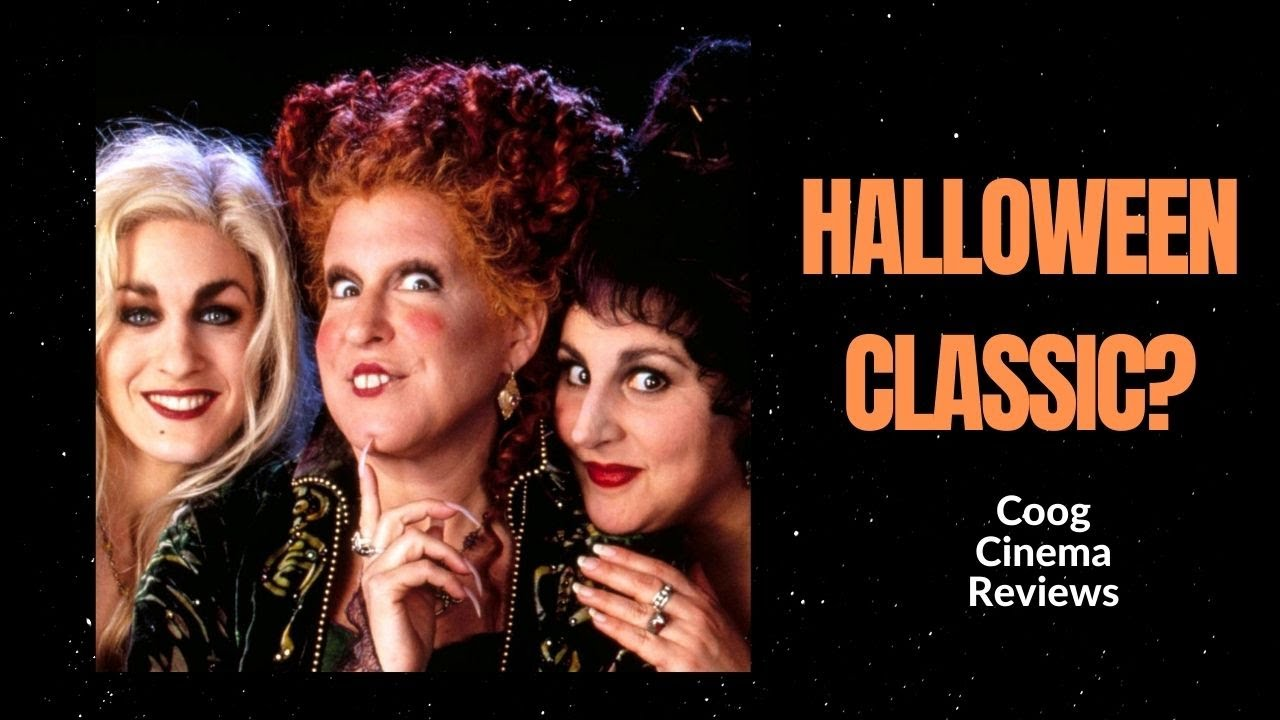 Why Is Hocus Pocus A Halloween Classic? | Coog Cinema Reviews: Spooky Series