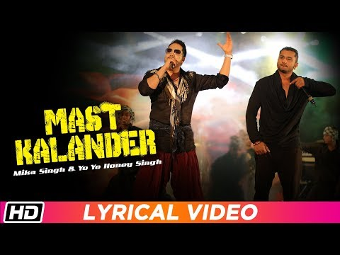 Mast Kalander | Lyrical Video | Mika Singh | Yo Yo Honey Singh | Latest Punjabi Song 2018