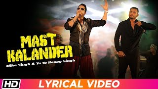 Mast Kalander | Lyrical | Mika Singh | Yo Yo Honey Singh | Latest Punjabi Song 2018