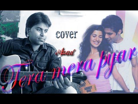 TERA MERA PYAR   Pehla ye pehla pyar tera mera soni   Kumar sanu's song Guitar unplugged cover Azad