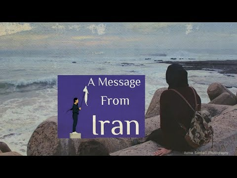 A Message From Iran - #iranprotests