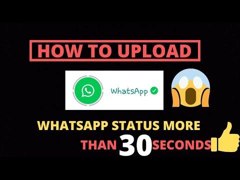How To Upload Whatsapp Status More Than 30 Seconds | How To Upload Whatsapp Status |