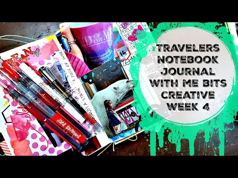 Travelers Notebook: Journal with Me Bits: My Creative Week #4
